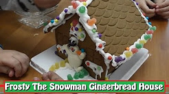 Frosty The Snowman Gingerbread House